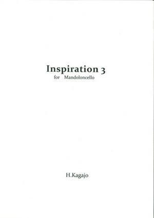 加賀城浩光「Inspiration 3 for Mandoloncello」